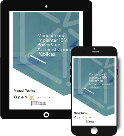 MANUAL PARA IMPLANTAR IBM POWER9 EN ADMINISTRACIONES PUBLICAS